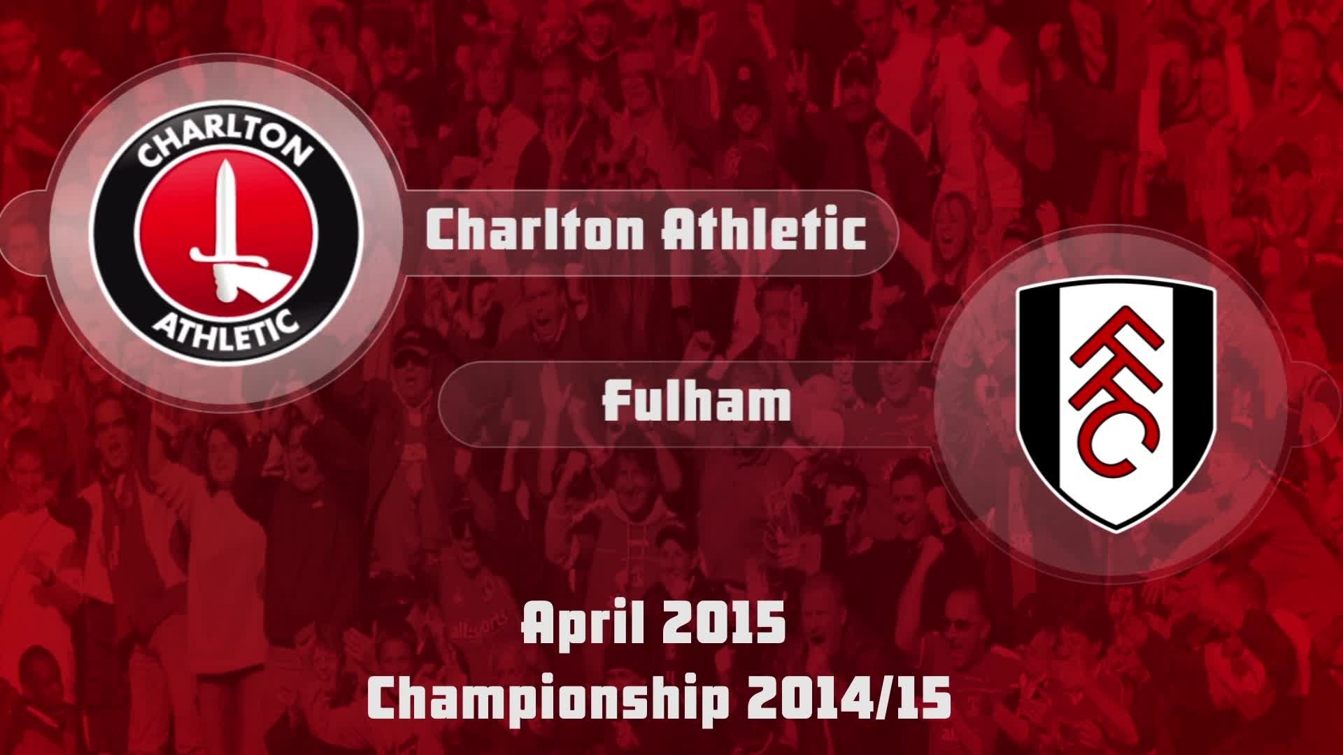 44 HIGHLIGHTS   Charlton 1 Fulham 1 (April 2015)