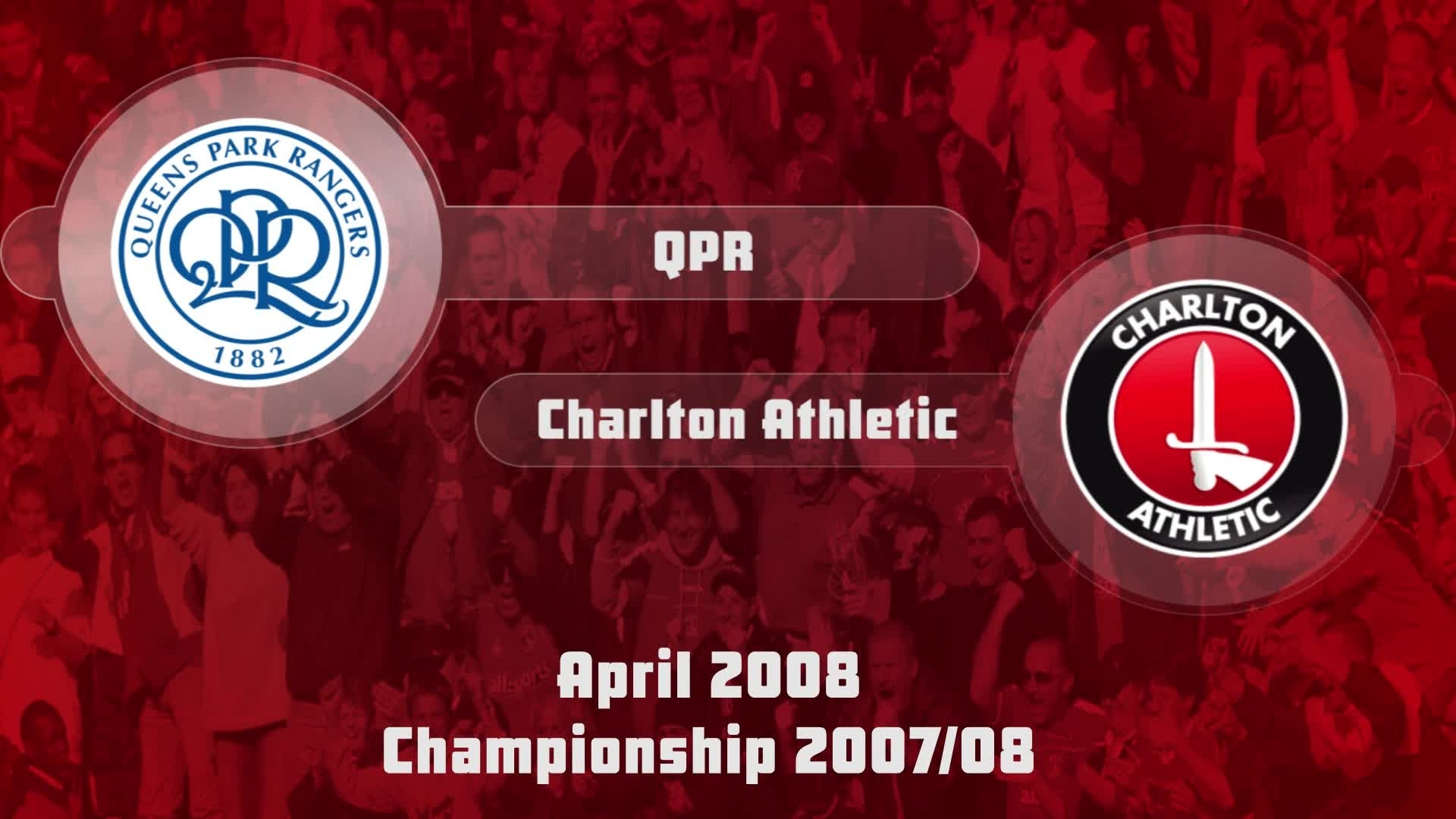 49 HIGHLIGHTS | QPR 1 Charlton 0 (April 2008)
