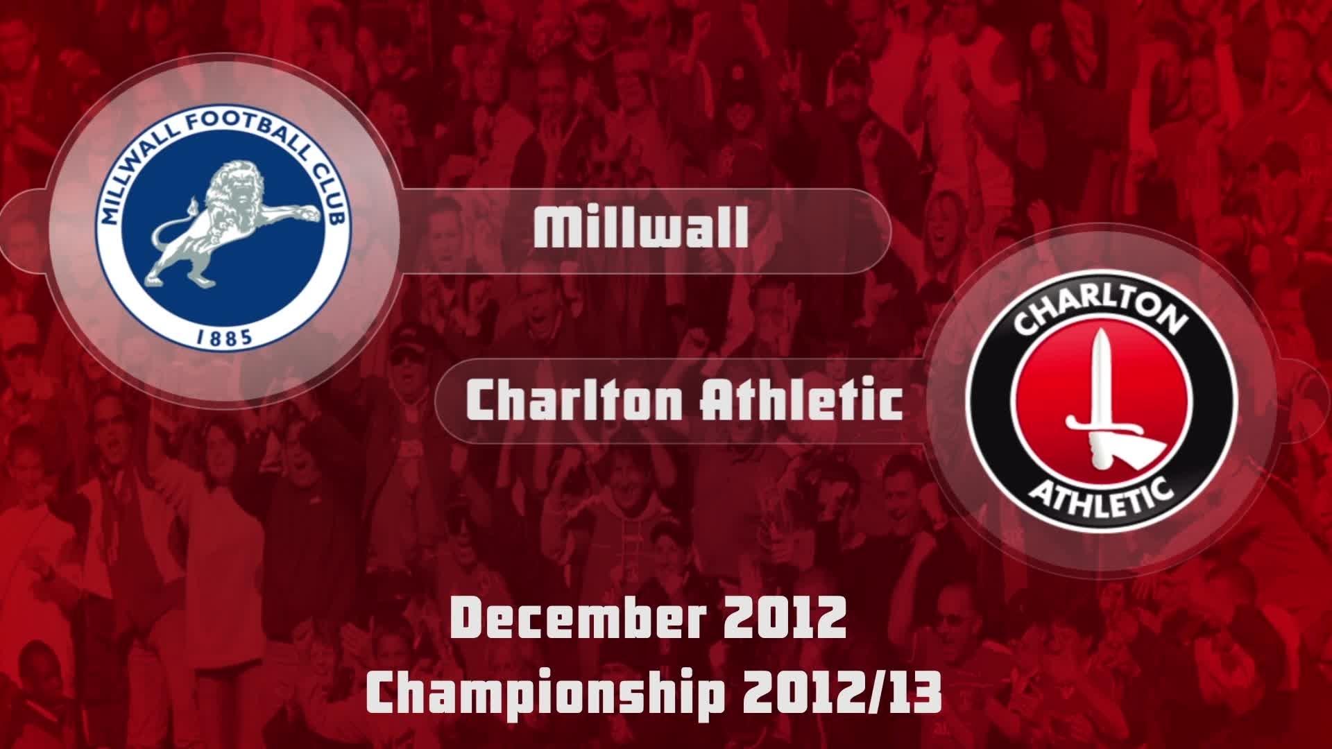 21 HIGHLIGHTS | Milwall 0 Charlton 0 (Dec 2012)