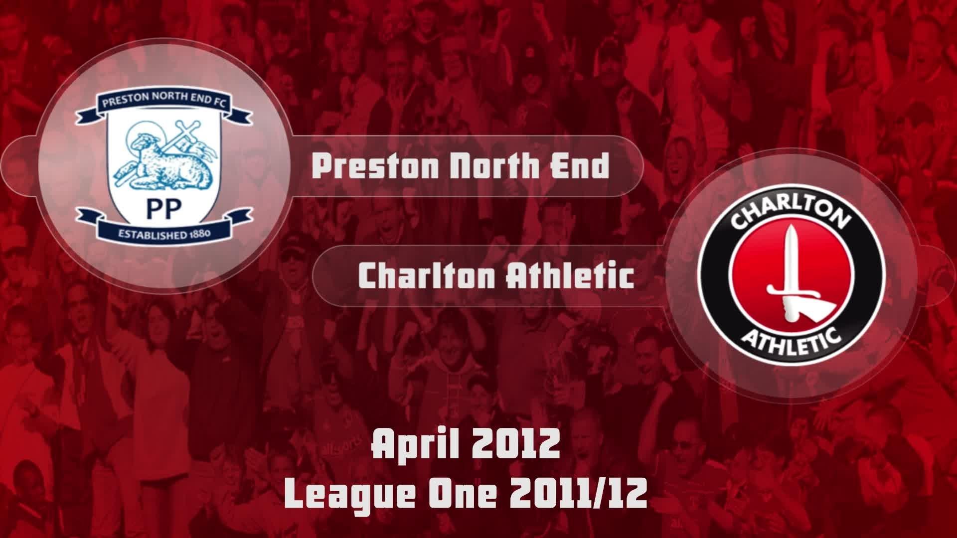 51 HIGHLIGHTS   Preston North End 2 Charlton 2 (April 2012)
