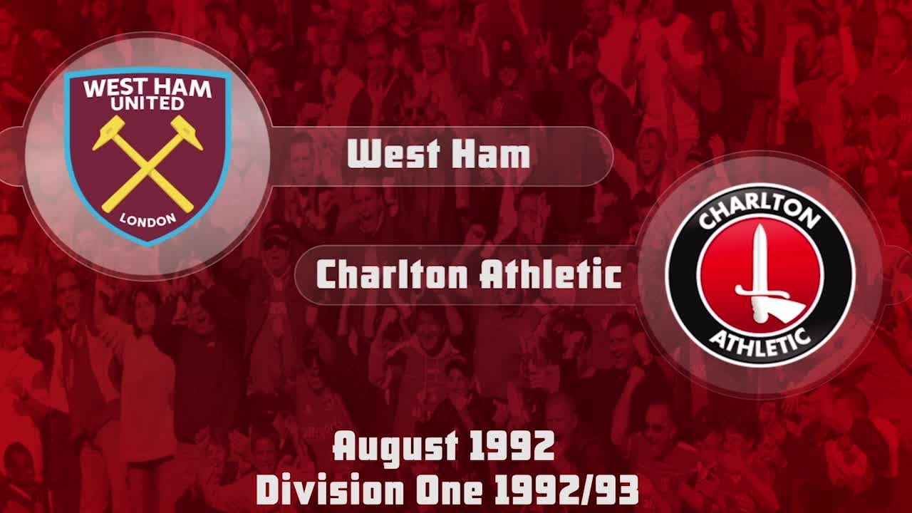 03 HIGHLIGHTS | West Ham 0 Charlton 1 (Aug 1992)