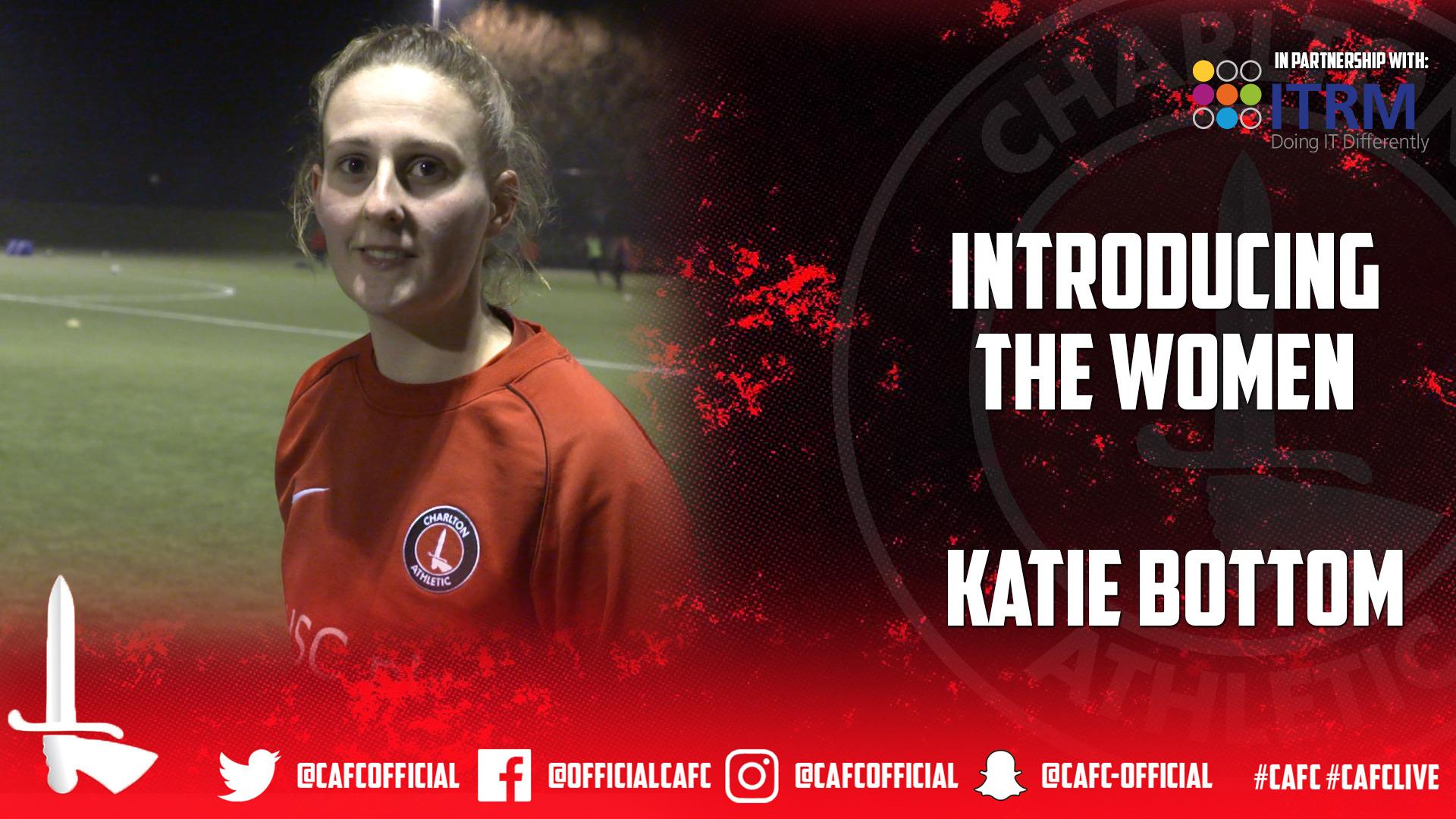 INTRODUCING THE WOMEN | Katie Bottom