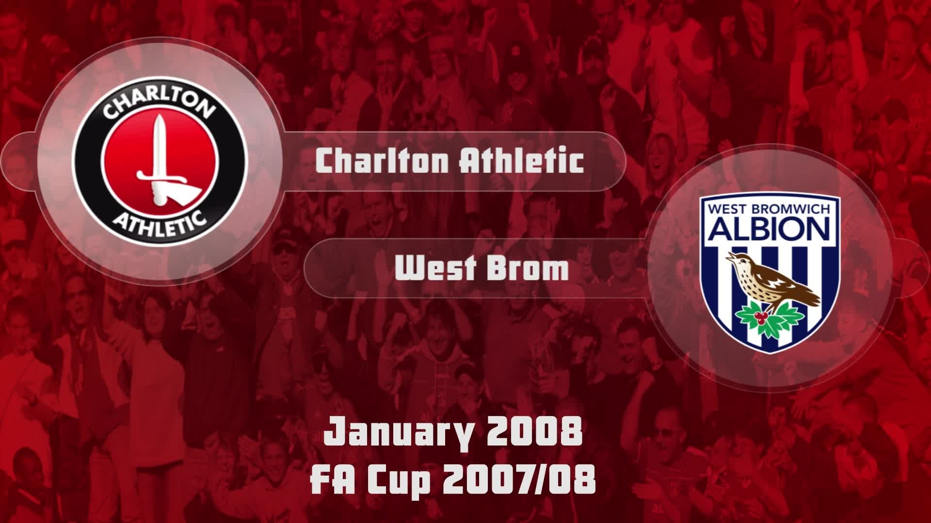 30 HIGHLIGHTS | Charlton 1 West Brom 1 (FA Cup Jan 2008)