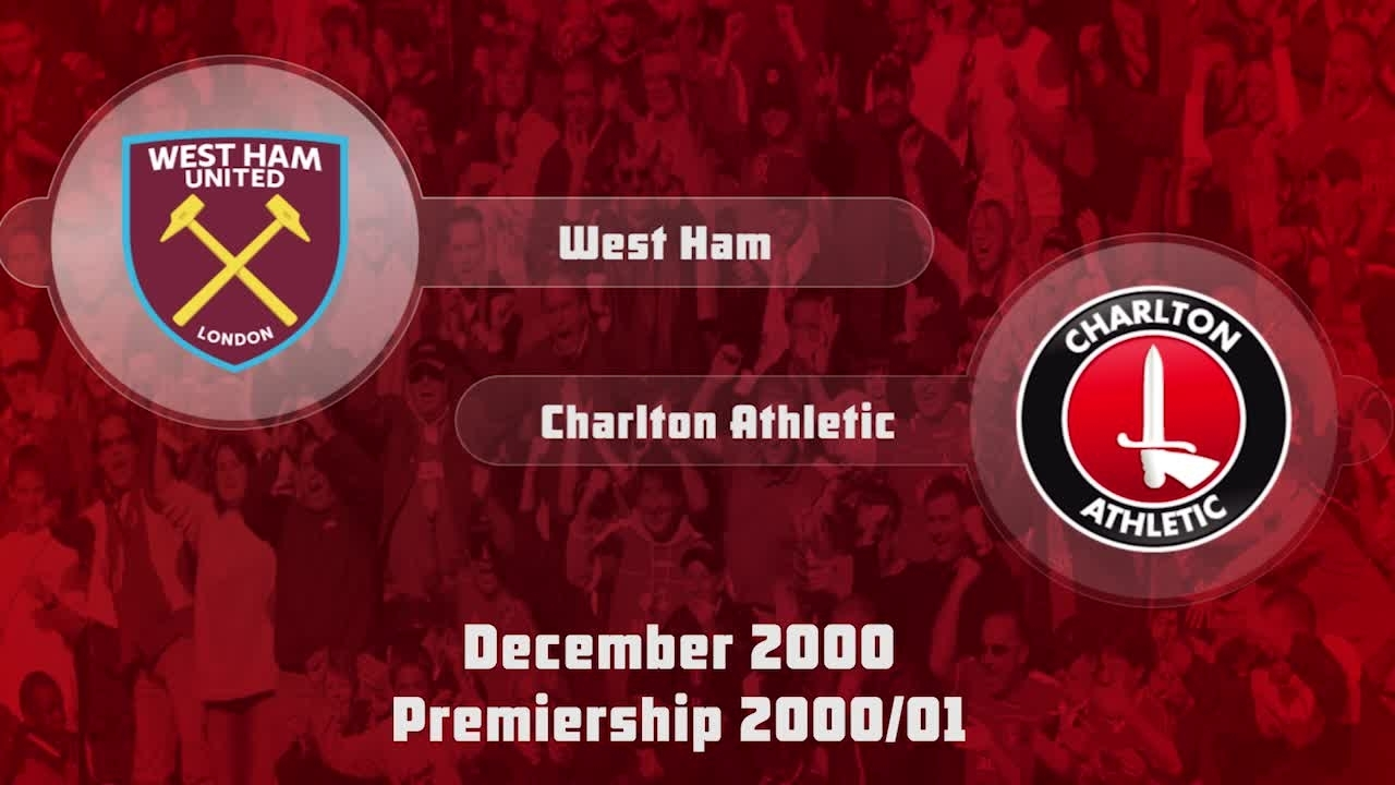 22 HIGHLIGHTS | West Ham 5 Charlton 0 (Dec 2000)