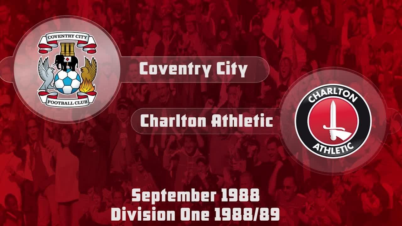 04 HIGHLIGHTS | Coventry 3 Charlton 0 (Sept 1988)