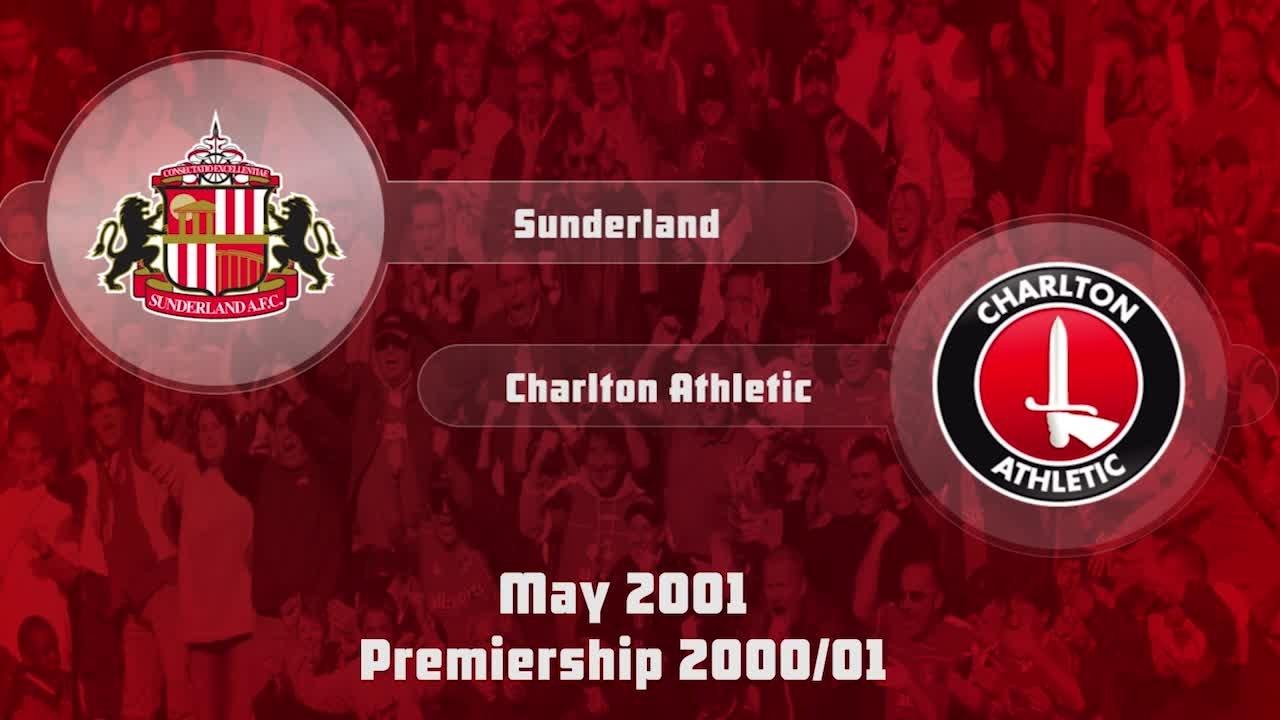 42 HIGHLIGHTS | Sunderland 3 Charlton 2 (May 2001)