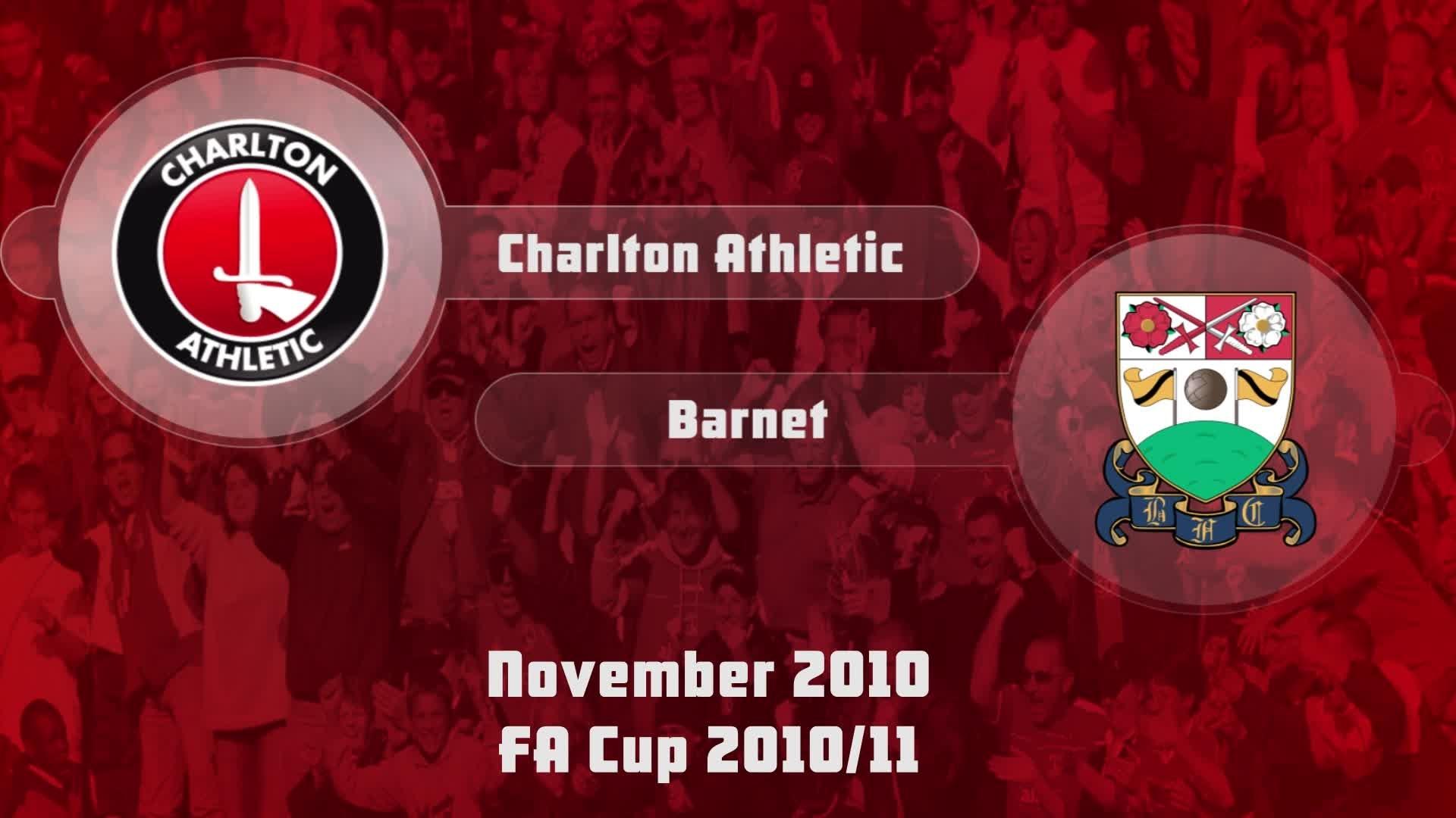 22 HIGHLIGHTS | Charlton 1 Barnet 0 (FA Cup Nov 2010)