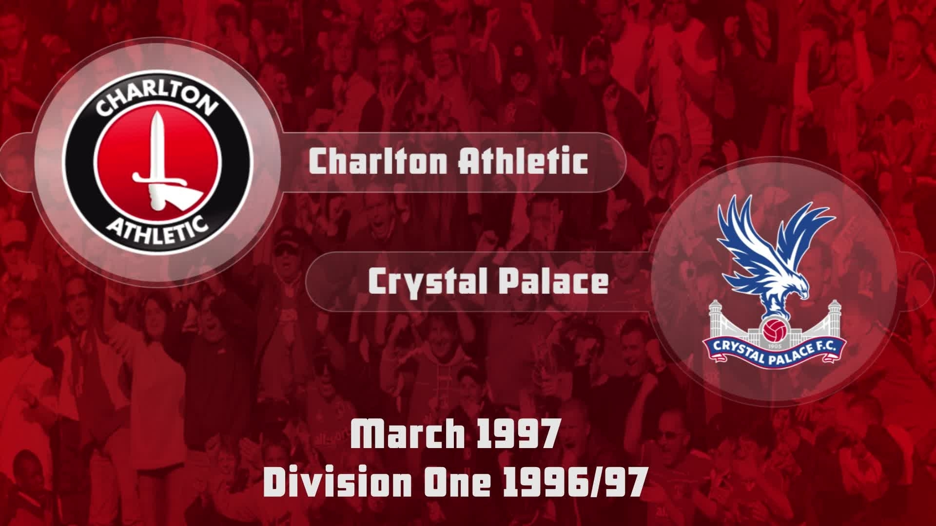 41 HIGHLIGHTS | Charlton 2 Crystal Palace 1 (March 1997)
