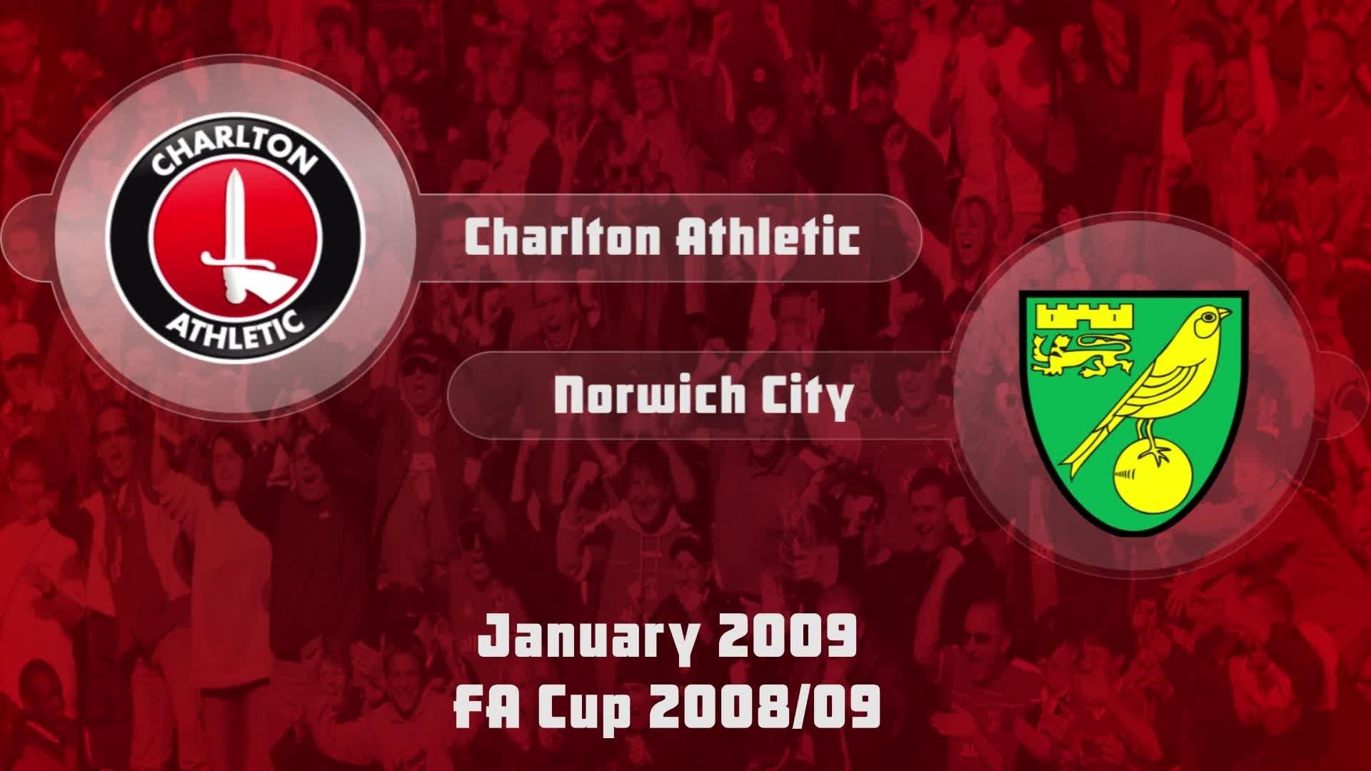 28 HIGHLIGHTS   Charlton 1 Norwich 1 (FA Cup Jan 2009)