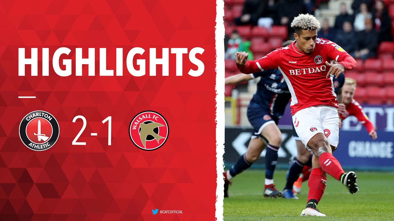 33 HIGHLIGHTS | Charlton 2 Walsall 1 (January 2019)