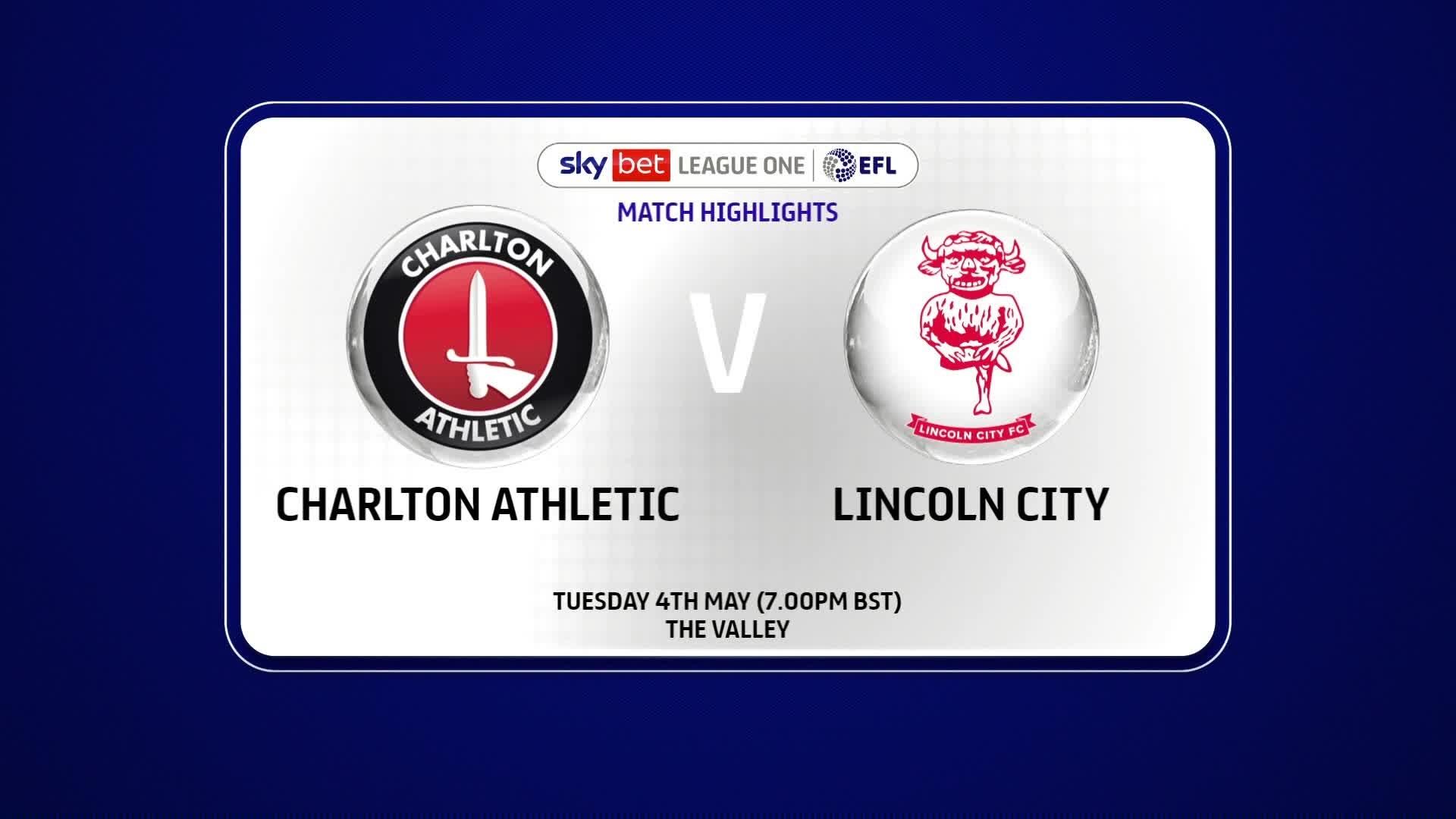 HIGHLIGHTS | Charlton 3 Lincoln 1 (May 2021)