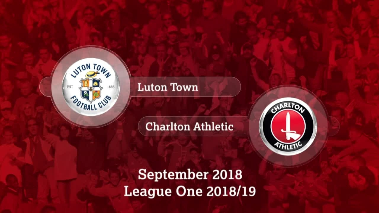 GOALS | Luton Town 2 Charlton 2 (September 2018)