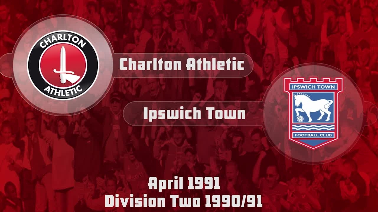 43 HIGHLIGHTS |  Charlton 1 Ipswich 1 (April 1991)