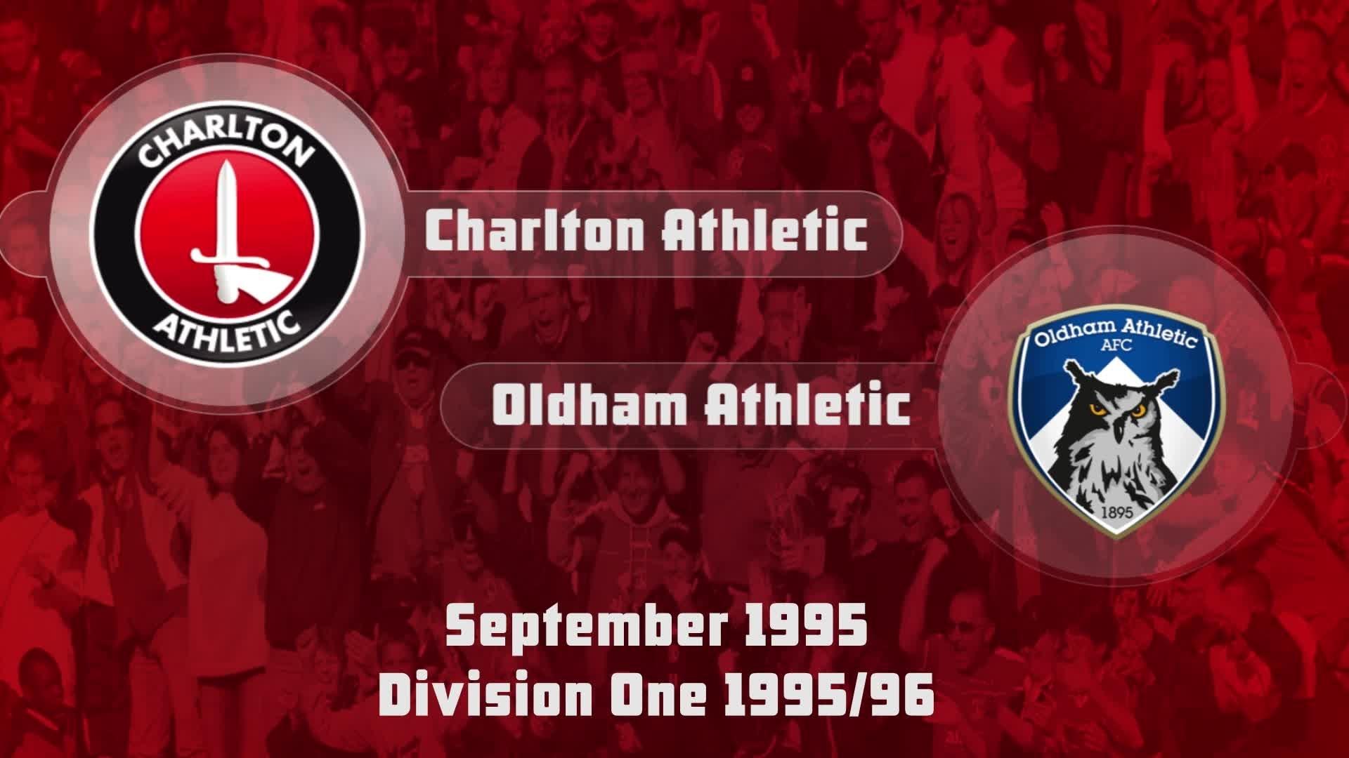 10 HIGHLIGHTS   Charlton 1 Oldham 1 (Sept 1995)