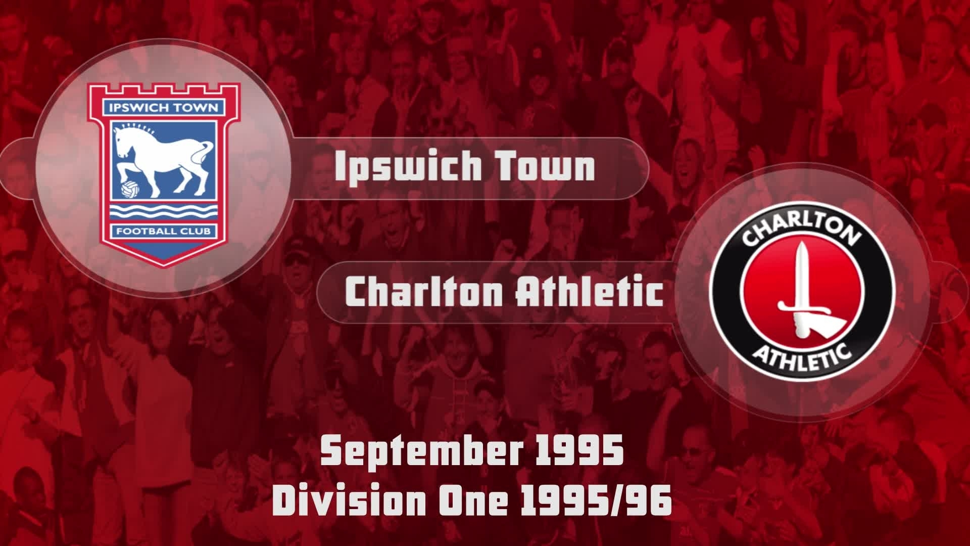 12 HIGHLIGHTS | Ipswich Town 1 Charlton 5 (Sept 1995)