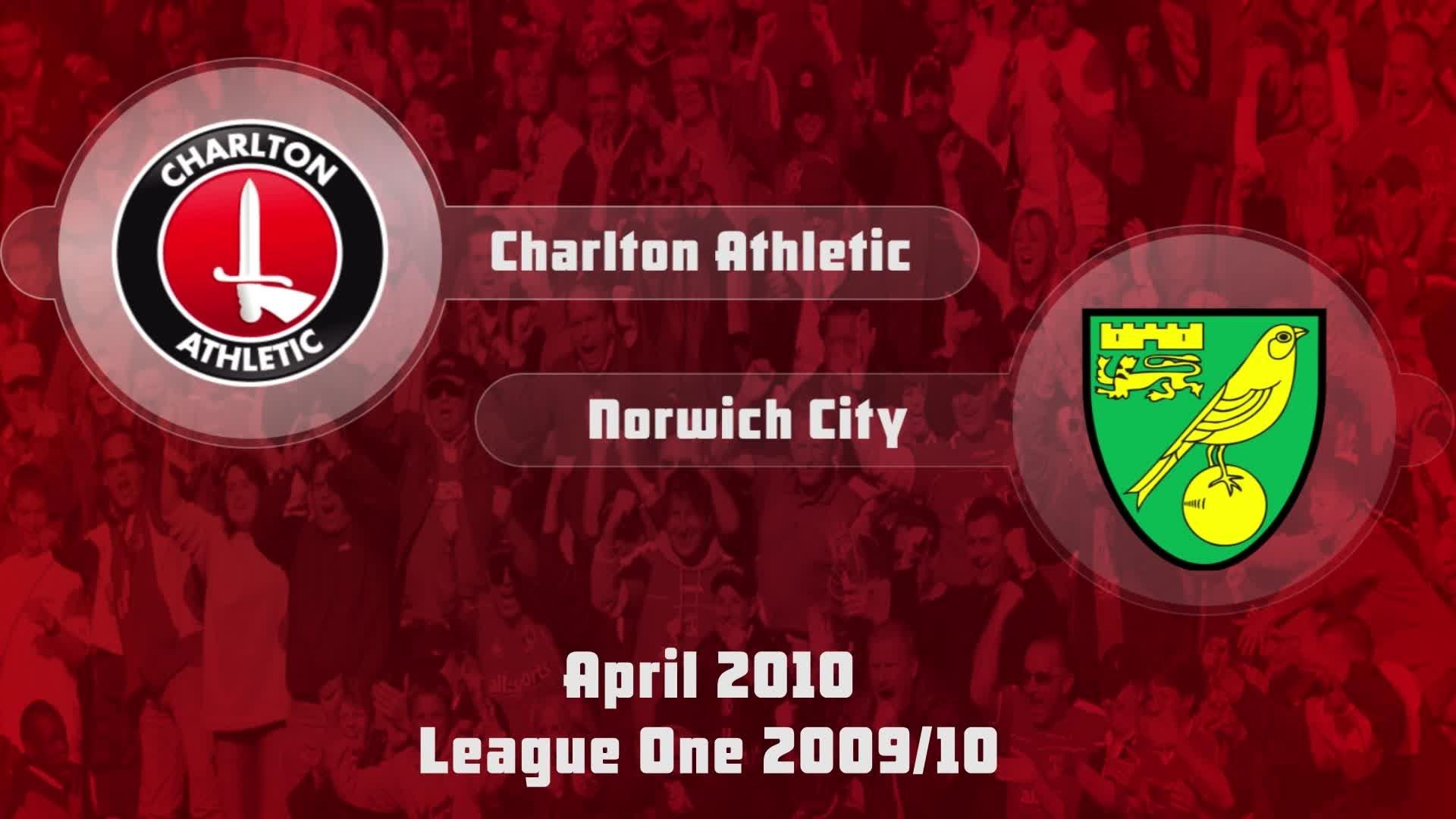 47 HIGHLIGHTS   Charlton 0 Norwich 1 (April 2010)