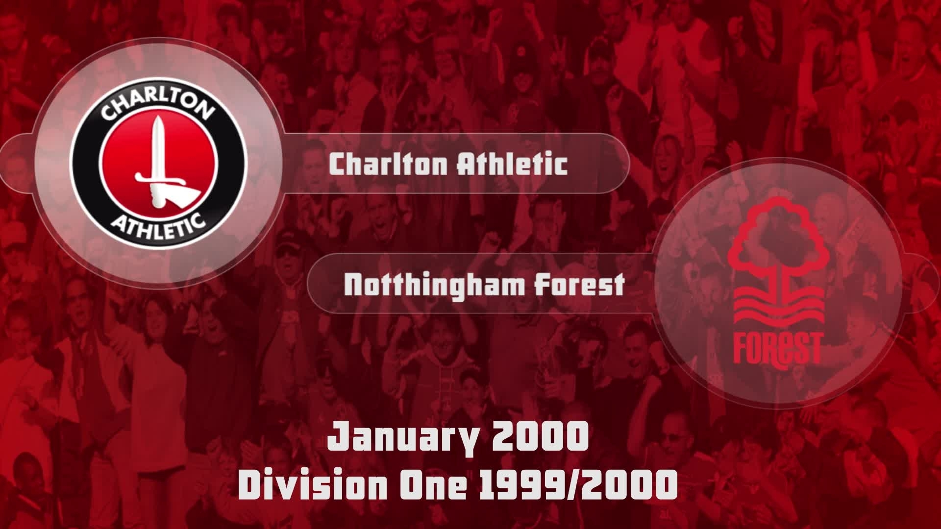 28 HIGHLIGHTS | Charlton 3 Nottingham Forest 0 (Jan 2000)