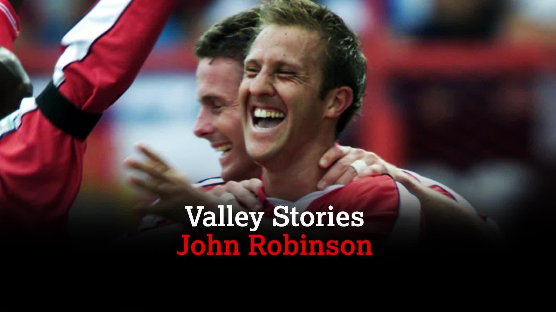 VALLEY STORIES | John Robinson