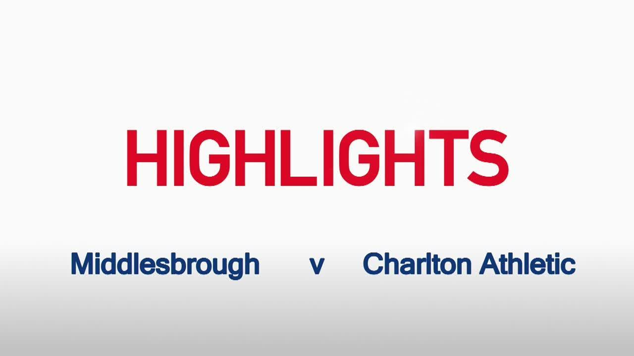 17 HIGHLIGHTS | Middlesbrough 3 Charlton 0 (Oct 2015)