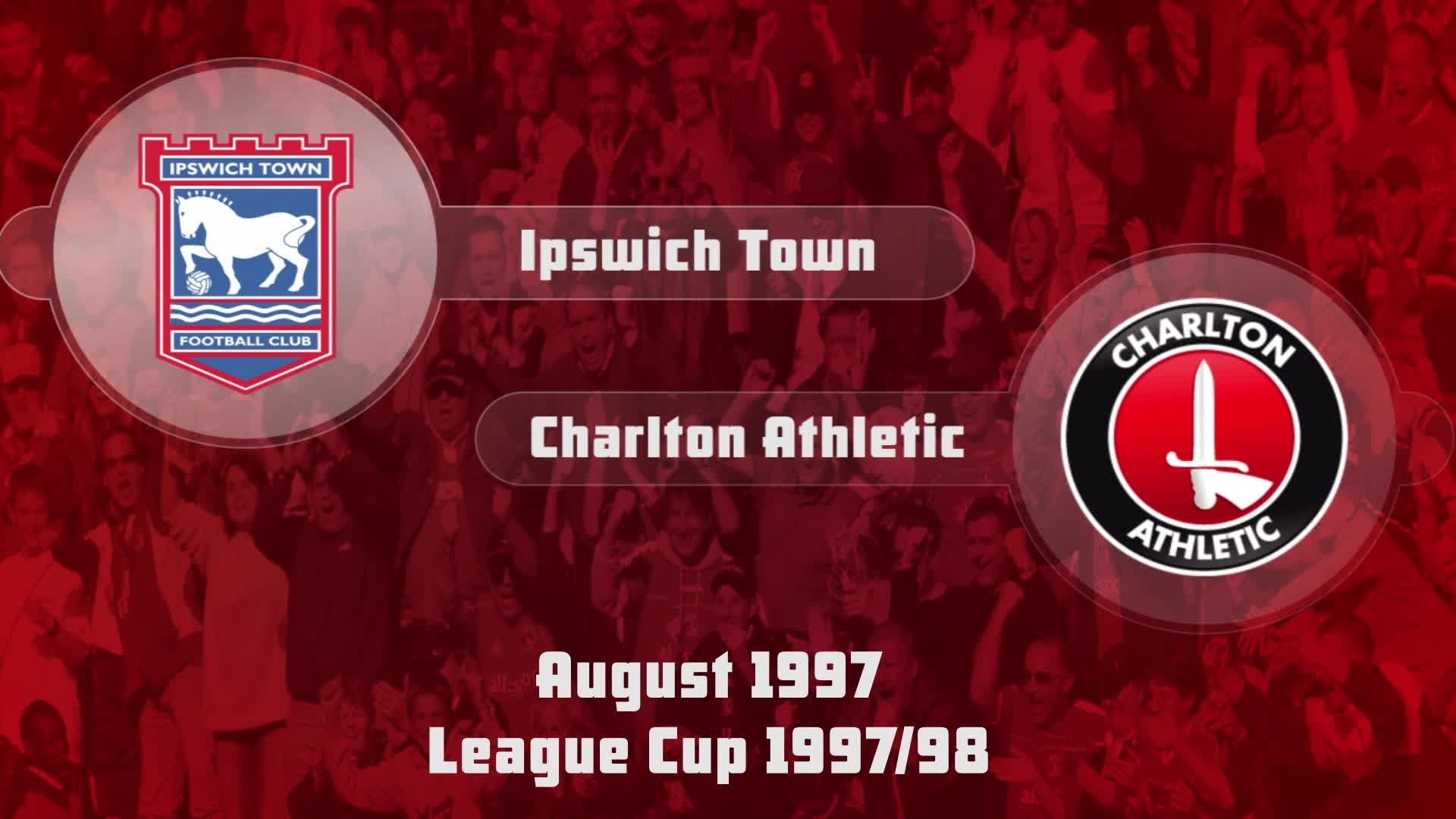 05 HIGHLIGHTS | Ipswich 3 Charlton 1 (League Cup Aug 1997)