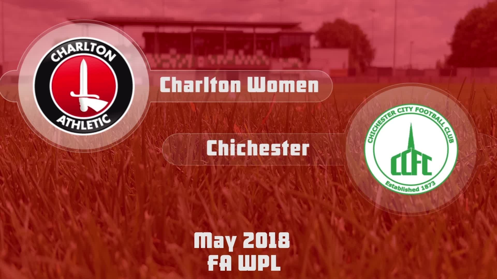 WOMEN'S HIGHLIGHTS | Charlton 4 Chichester 1 (May 2018)