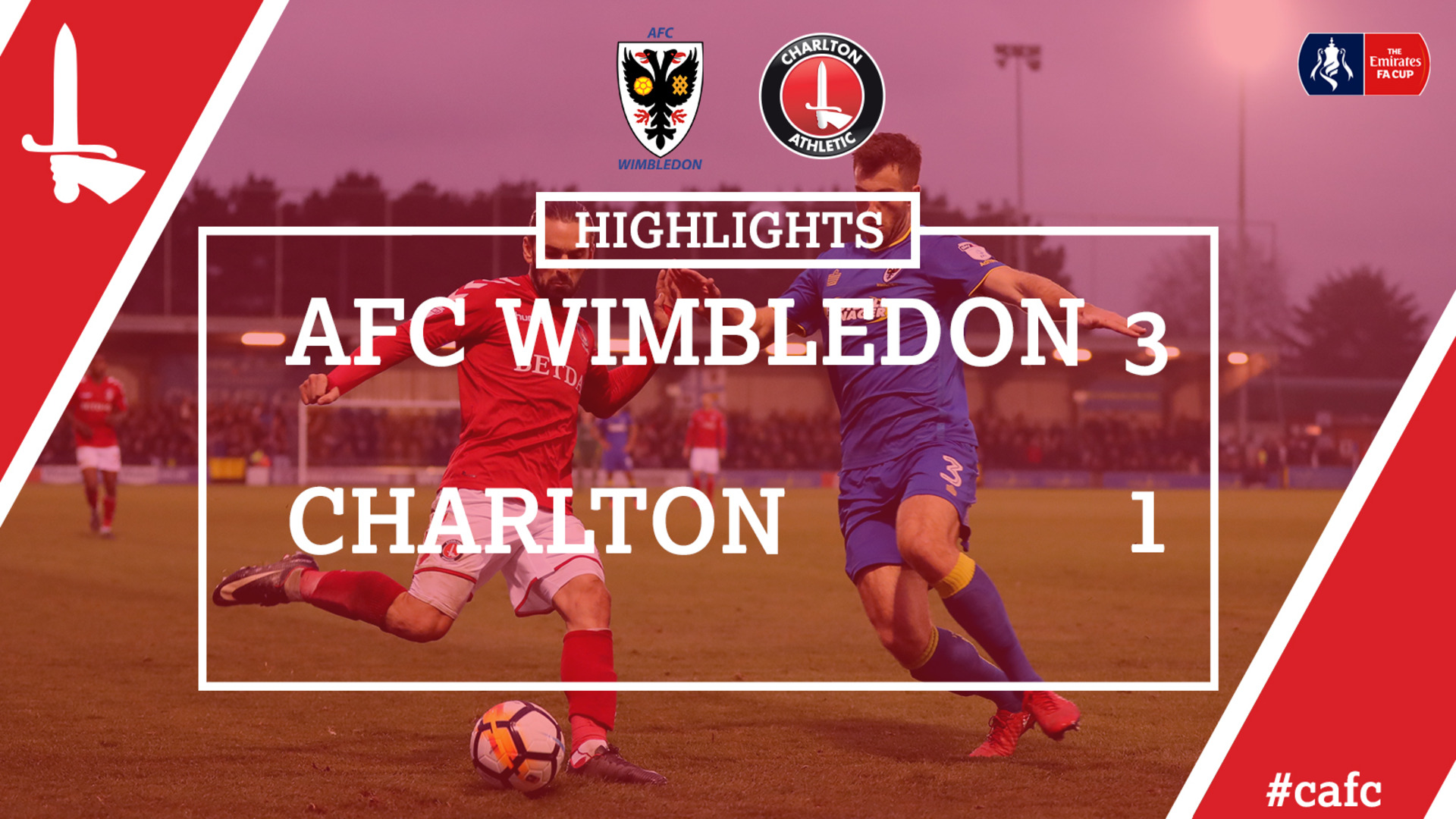 26 HIGHLIGHTS | AFC Wimbledon 3 Charlton 1 (FA Cup Dec 2017)