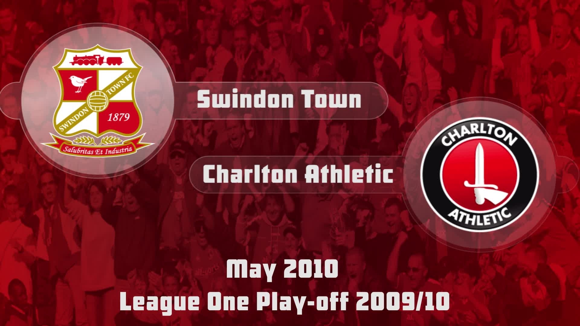 51 HIGHLIGHTS | Swindon 2 Charlton 1 (Play off May 2010)