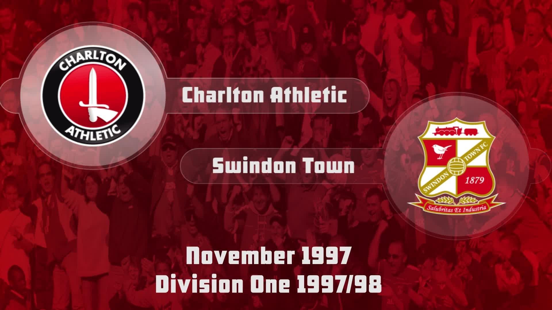 21 HIGHLIGHTS   Charlton 3 Swindon 0 (Nov 1997)