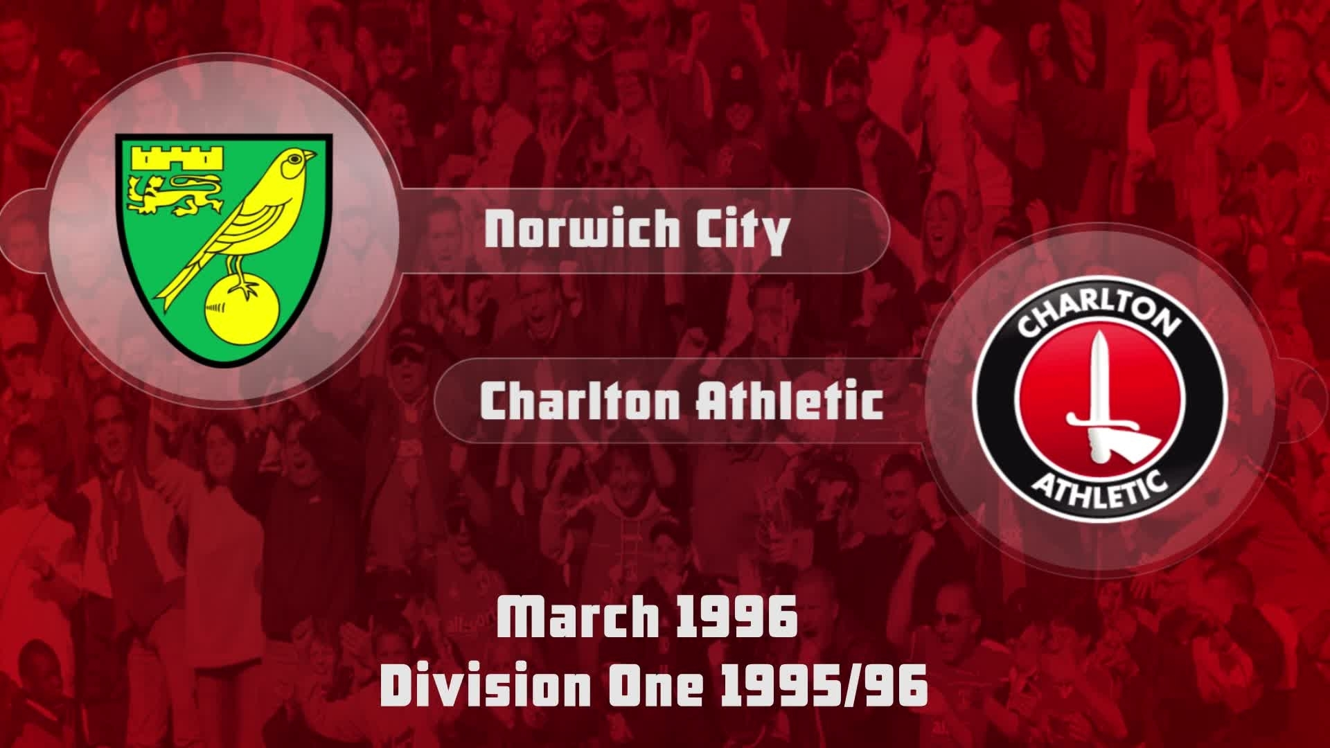 46 HIGHLIGHTS | Norwich City 0 Charlton 1 (March 1996)