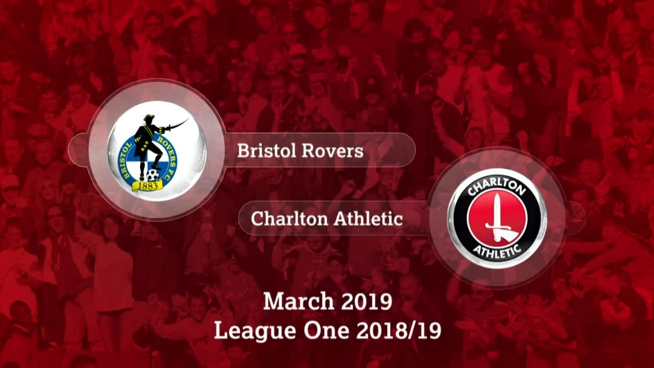 GOALS | Bristol Rovers 0 Charlton 0 (March 2019)