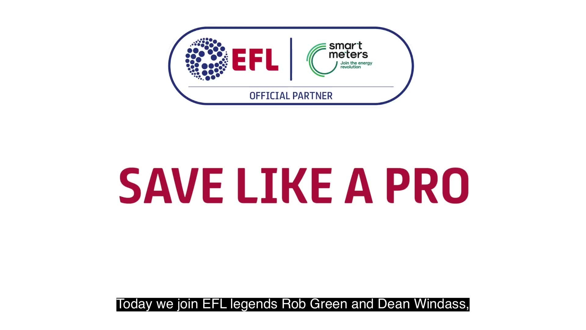 'Save like a pro' with the EFL and Smart Energy GB (May 2021)
