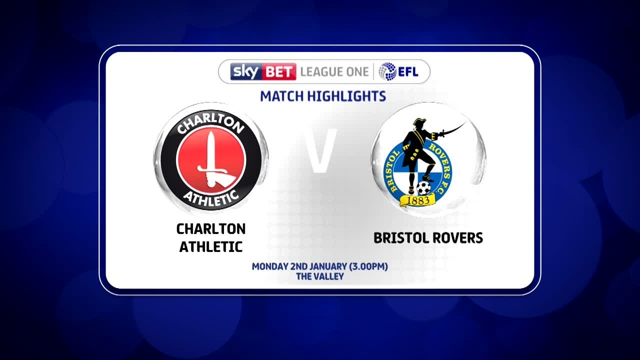 32 HIGHLIGHTS | Charlton 4 Bristol Rovers 1 (Jan 2017)