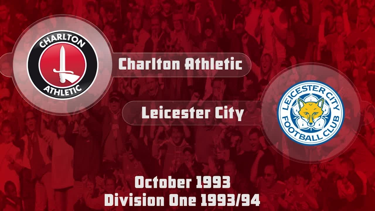 17 HIGHLIGHTS | Charlton 2 Leicester 1 (Oct 1993)