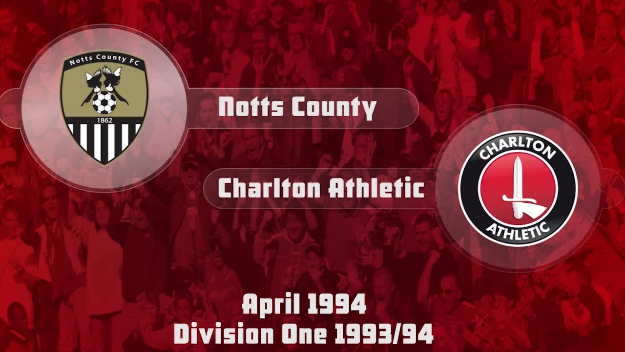 58 HIGHLIGHTS | Notts County 3 Charlton 3 (April 1994)