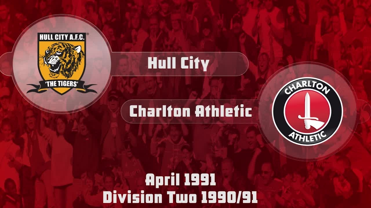42 HIGHLIGHTS | Hull City 2 Charlton 2 (April 1991)