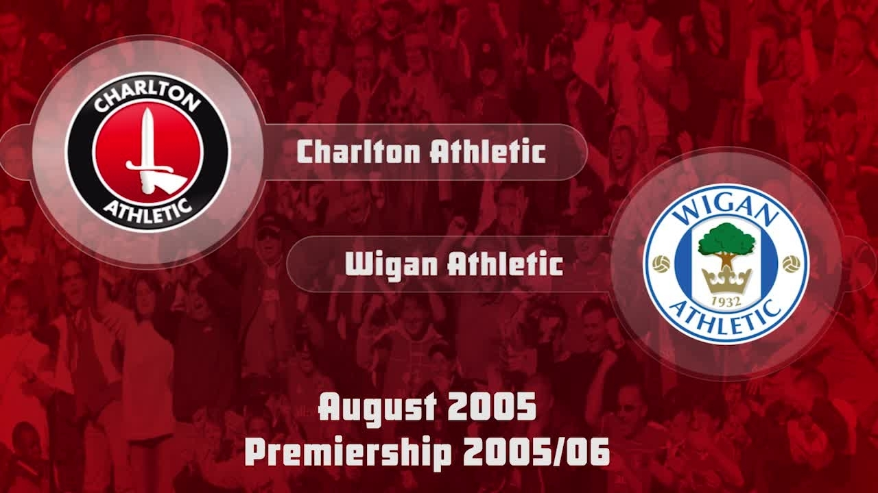 02 HIGHLIGHTS | Charlton 1 Wigan Athletic 0 (Aug 2005)