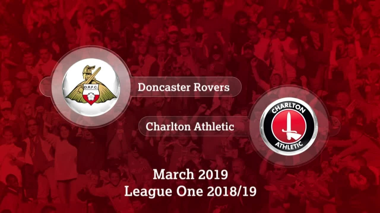 GOALS | Doncaster Rovers 1 Charlton 1 (March 2019)