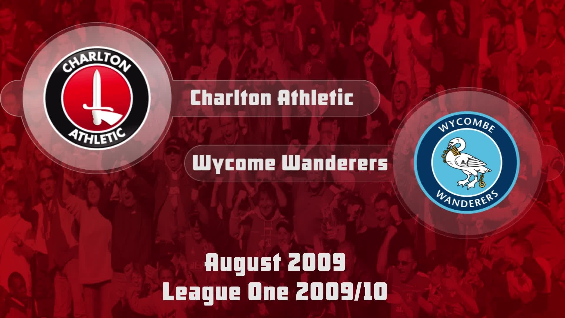 01 HIGHLIGHTS | Charlton 3 Wycombe 2 (Aug 2009)
