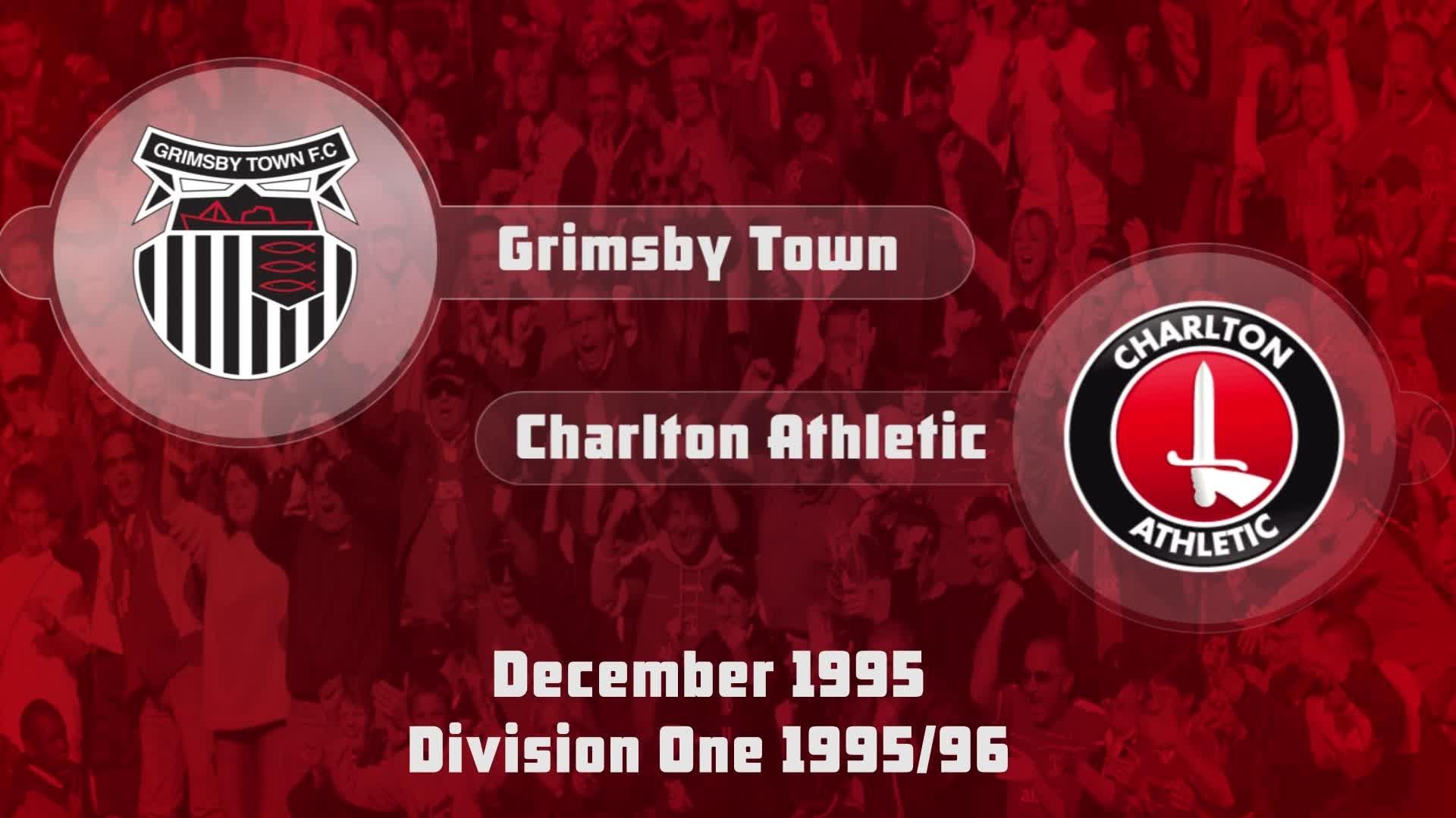 26 HIGHLIGHTS | Grimsby 1 Charlton 2 (Dec 1995)