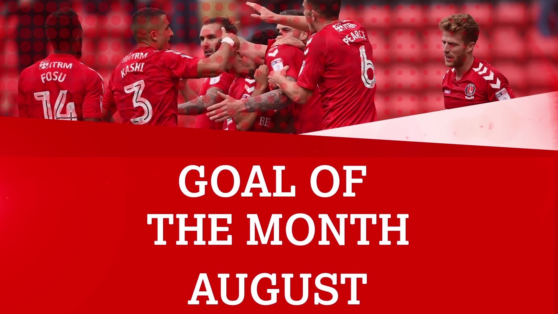 GOAL OF THE MONTH | August 2017