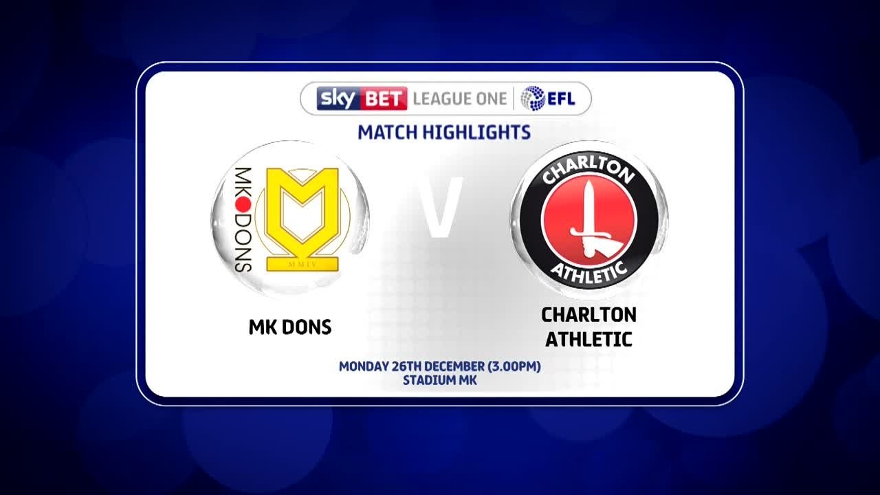 30 HIGHLIGHTS | MK Dons 0 Charlton 1 (Dec 2016)