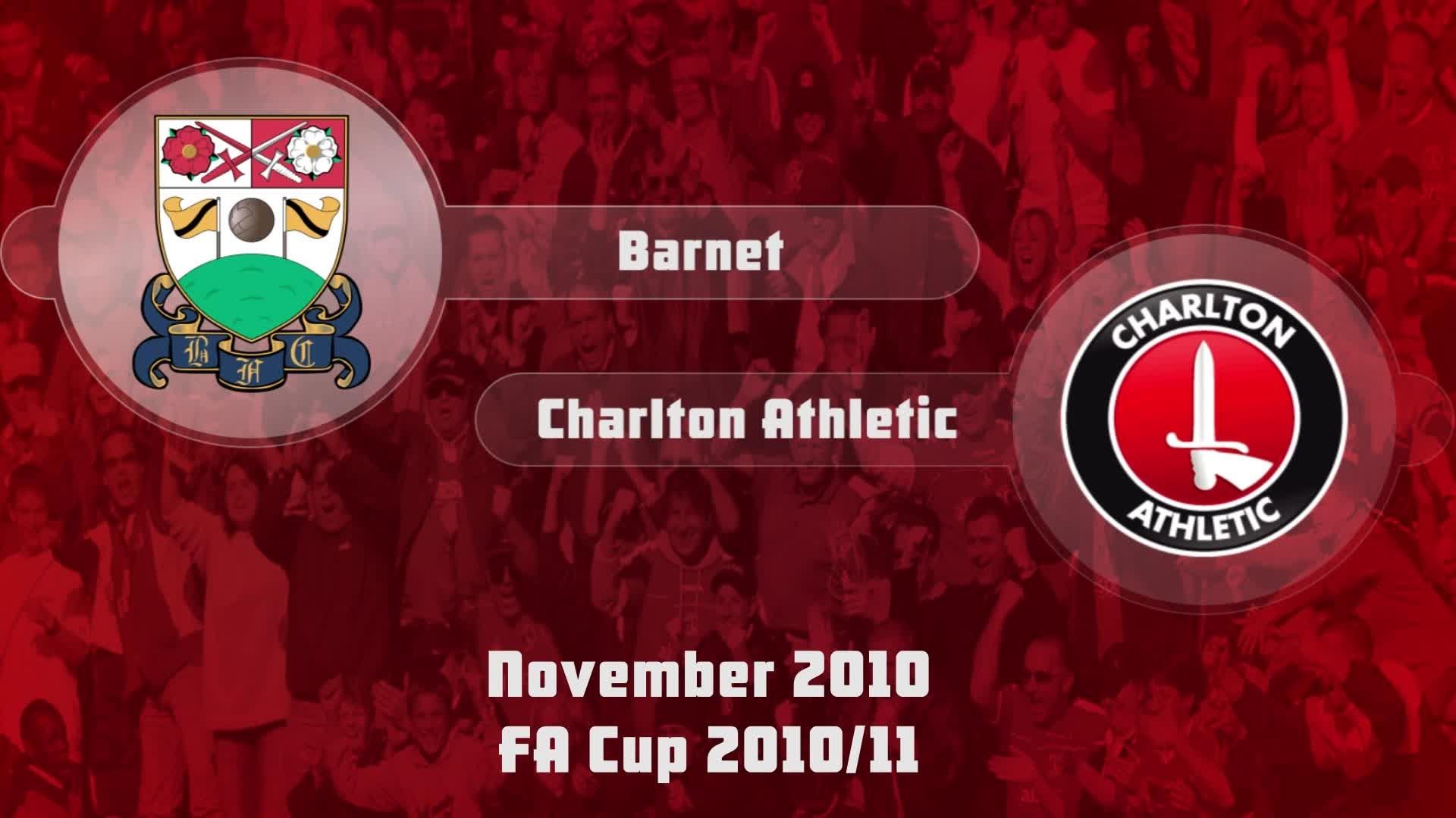 19 HIGHLIGHTS   Barnet 0 Charlton 0 (FA Cup Nov 2010)