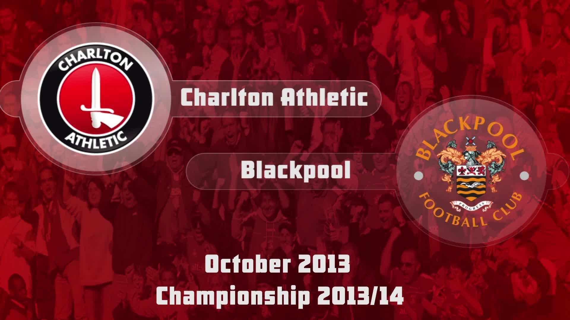 12 HIGHLIGHTS | Charlton 0 Blackpool 0 (Oct 2013)