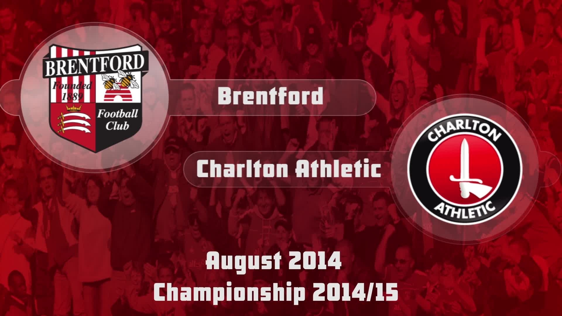 01 HIGHLIGHTS | Brentford 1 Charlton 1 (Aug 2014)
