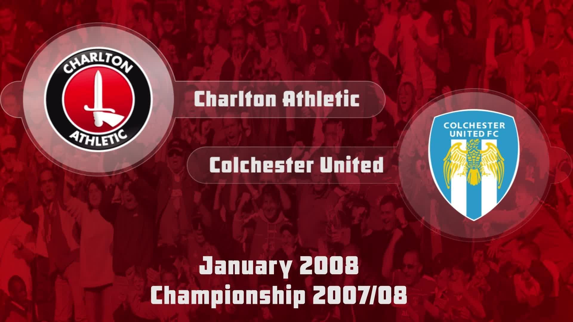 29 HIGHLIGHTS | Charlton 1 Colchester 2 (Jan 2008)