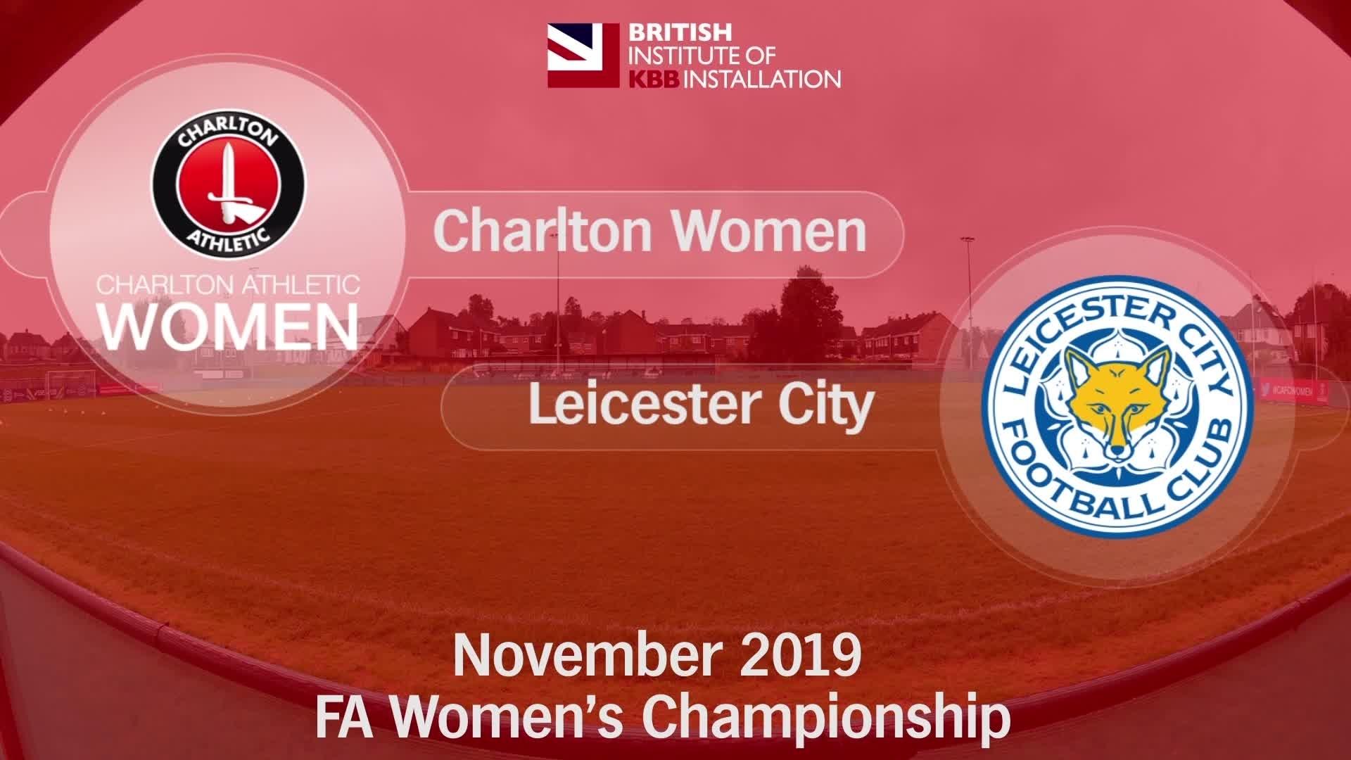 WOMEN'S HIGHLIGHTS | Charlton Athletic Women 1 Leicester City 1 (Nov 2019)