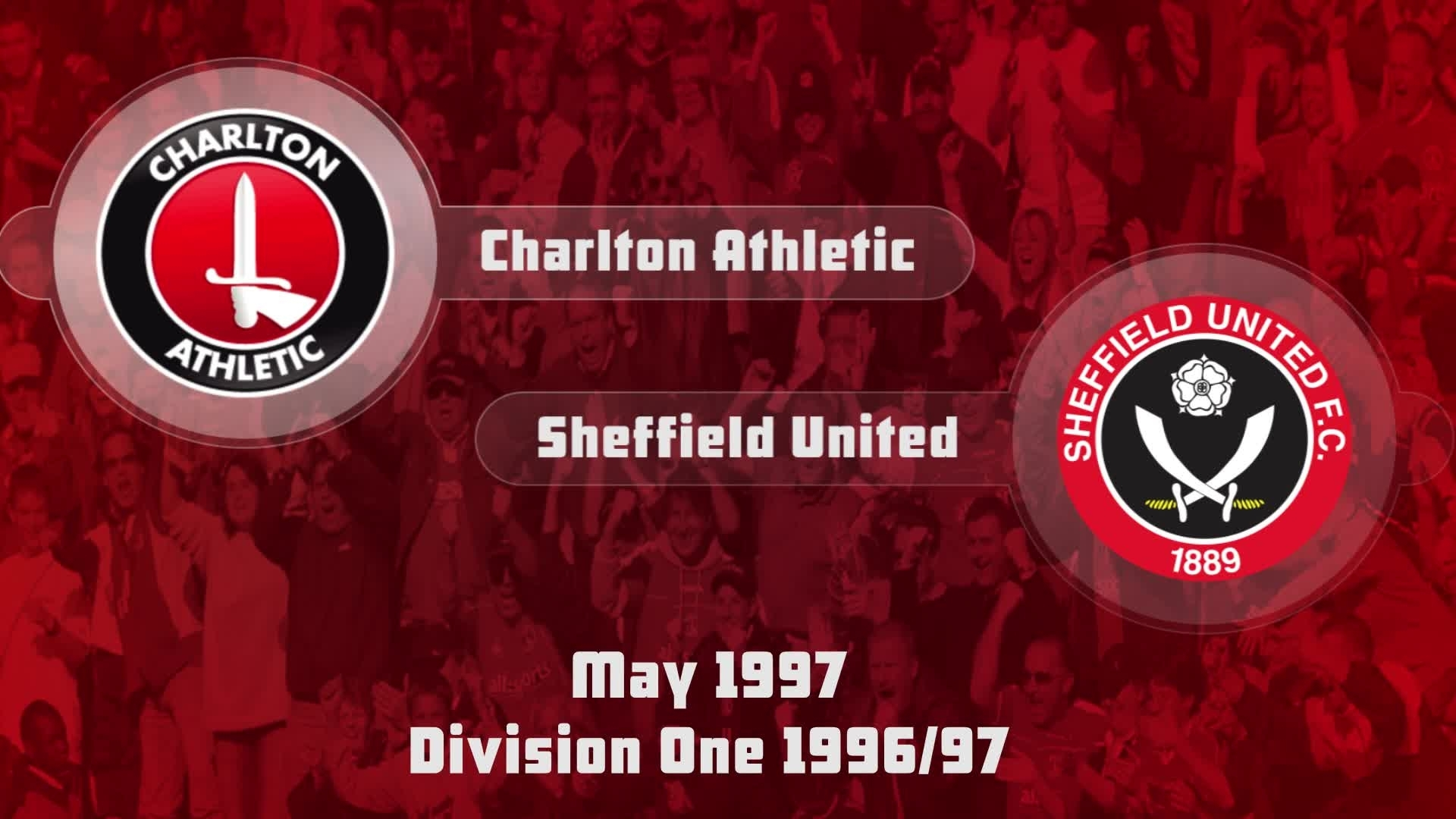 52 HIGHLIGHTS | Charlton 0 Sheffied United 0 (May 1997)