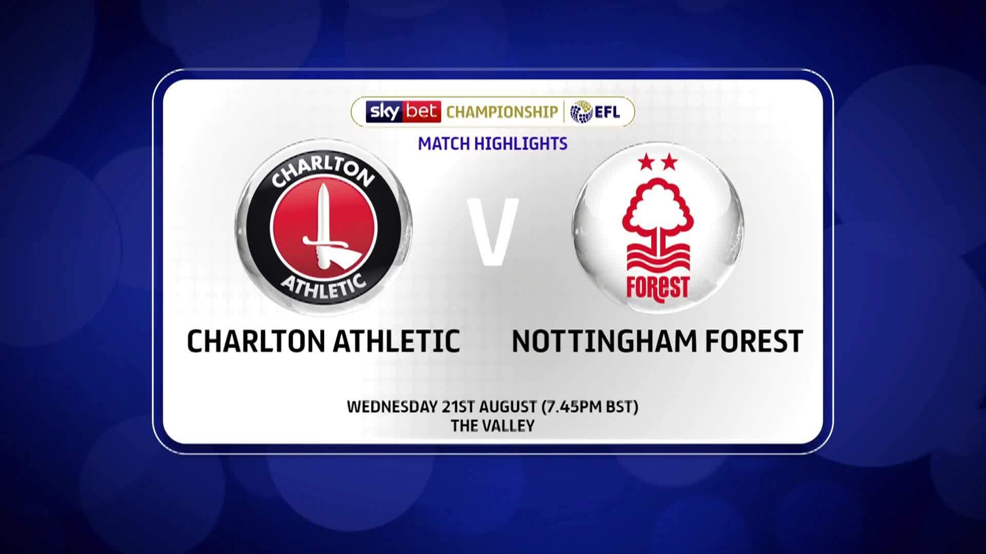 GOALS | Charlton 1 Nottingham Forest 1 (August 2019)