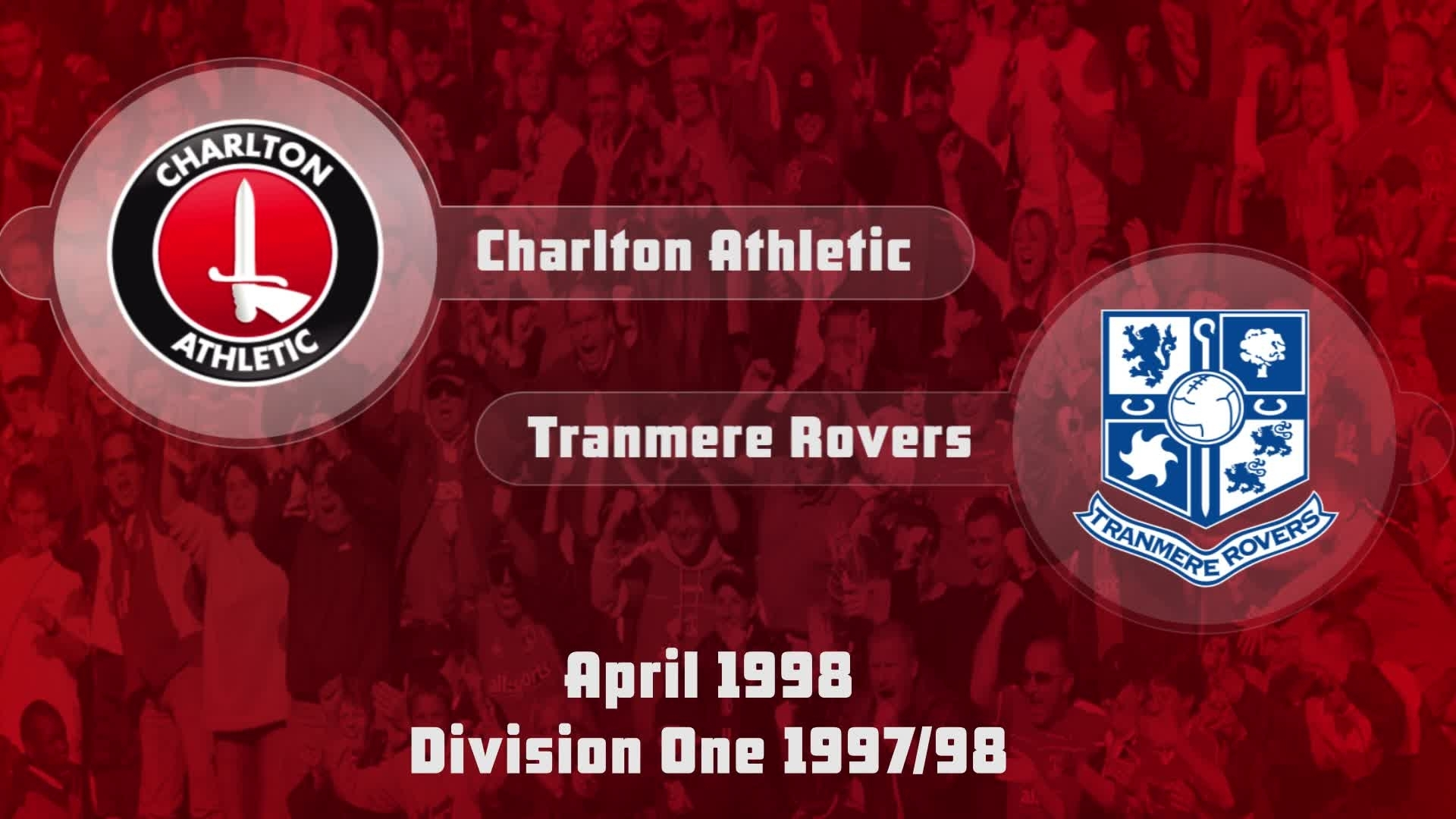 50 HIGHLIGHTS | Charlton 2 Tranmere 0 (April 1998)