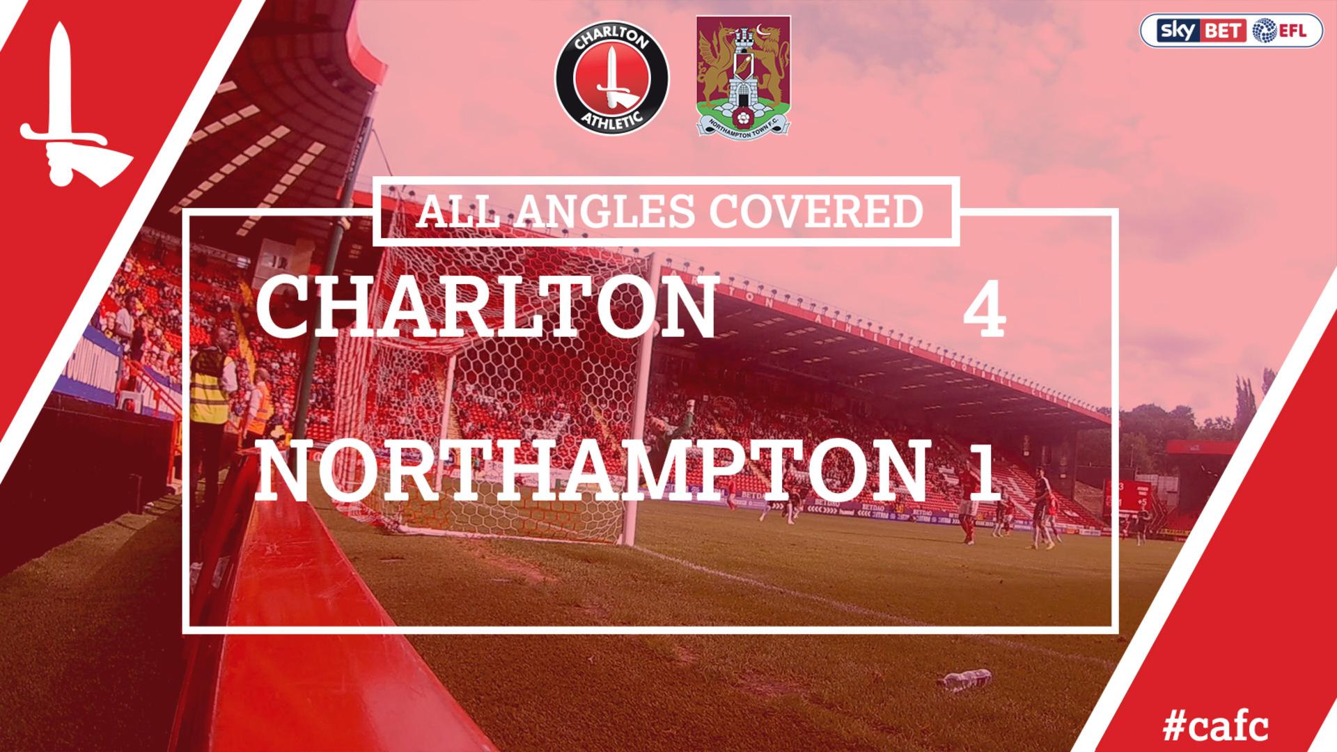 ALL ANGLES COVERED | Charlton 4 Northampton 1